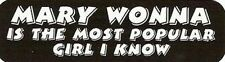 Motorcycle Sticker for Helmets or toolbox #995 Mary Wonna is the most popular gi