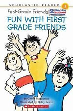 Scholastic Reader Level 1: Fun with First-Grade Friends