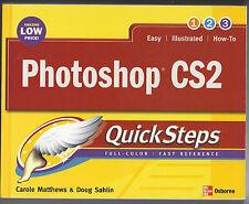 Photoshop CS2 QuickSteps by Carole Matthews, Marty Matthews & Doug Sahlin (Book)