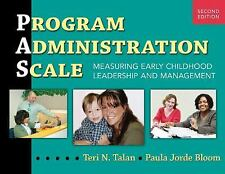 Program Administration Scale : Measuring Early Childhood Leadership and...