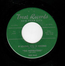 KILLER RARE NYC DOOWOP-INSPIRATORS-TREAT 502-IF LOVING YOU IS WRONG/THREE SIXTY