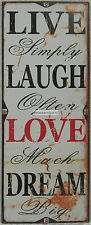 76x30cm Rustic Country Tin Wall Sign Live Simply, Laugh Often, Love Much, Dream