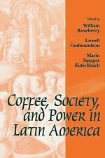 Johns Hopkins Studies in Atlantic History and Culture: Coffee, Society, and...