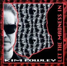 CD-Kim Fowley-Let the Madness In  Aug-1995, Receiver (USA))