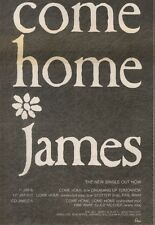 30/6/90Pgn22 Advert: James Single come Home B/w Dreaming Up Tomorrow 10x7