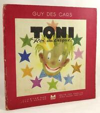 "Toni ""Roi du Cirque"" by Guy des Cars Jean A. Mercier (illus)"