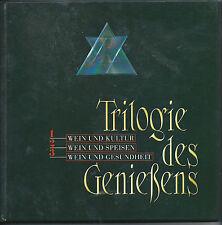 Triologie des Genießens