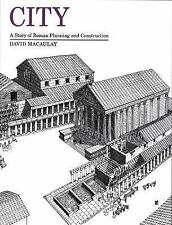 City: A Story of Roman Planning and Construction-ExLibrary