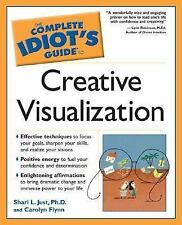 The Complete Idiot's Guide to Creative Visualization (The Complete Idi-ExLibrary