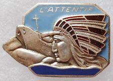 Insigne Marine WWII 1944 Patrouilleur ATTENTIF Indien ORIGINAL French Navy