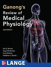 Ganong's Review of Medical Physiology, 23rd Edition by Kim E. Barrett, Scott...