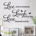 """Wall Quote Vinyl Decal """"Live every moment,Laugh every day,Love beyond words"""" UA"""