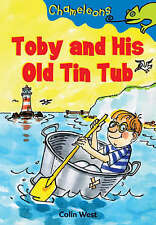 """Toby and His Old Tin Tub (Chameleons), West, Colin, """"AS NEW"""" Book"""