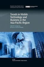 Chandos Asian Studies: Trends in Mobile Technology and Business in the...