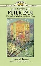 The Story of Peter Pan: Unabridged in Easy-To-Read Type Dover Children's Thrift