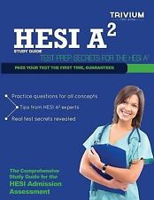 HESI A2 Study Guide : Test Prep Secrets for the HESI A2 (2012, Paperback)