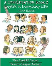 A Conversation Book 2: English in Everyday Life (Full Student Book) (Third Editi