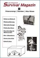 Survival Magazin 18 - Krisenvorsorge, Überleben, Altes Wissen. Krisenzeiten. NEU