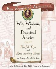Ben Franklin's Almanac of Wit, Wisdom and Practical Advice : Useful Tips and...