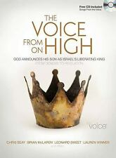 The Voice from on High : God Announces His Son as Israel's Liberating King (2007