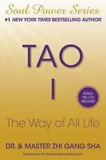 Tao I: The Way of All Life by Sha Dr., Zhi Gang