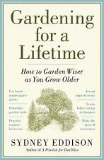 Gardening for a Lifetime: How to Garden Wiser as You Grow Older-ExLibrary