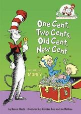 One Cent, Two Cents, Old Cent, New Cent: All About Money Cat in the Hat's Learn