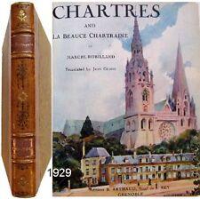 Chartres and la Beauce chartraine 1929 Marcel Robillard édition anglaise reliée