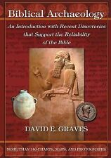 Biblical Archaeology : An Introduction with Recent Discoveries That Support...