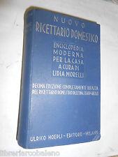 NUOVO RICETTARIO DOMESTICO - DI LIDIA MORELLI - ULRICO HOEPLI, 1941