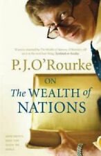 On the Wealth of Nations: A Book That Shook the World, O'Rourke, P. J.