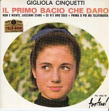 45 T EP GIGLIOLA CINQUETTI *IL PRIMO BACIO QUE DARO*