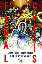 Final Crisis: Rogues' Revenge by Geoff Johns & Scott Kollins 2009, HC DC Comics