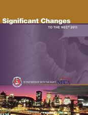 NEC 2011, Significant Changes to the 2011 National Electrical Code