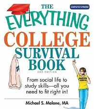 The Everything College Survival Book: From Social Life To Study Skills--all You
