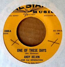 ANDY BELVIN - ONE OF THESE DAYS b/w WITH ALL MY HEART - CAL STATE 45