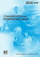 Communication and Interpersonal Skills (Health and Social Care: Knowledge and Sk
