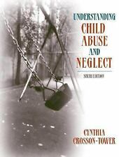 Understanding Child Abuse and Neglect (with MyHelpingLab) (6th Edition-ExLibrary