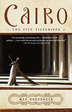 Vintage Departures: Cairo : The City Victorious by Max Rodenbeck (2000, Paper...