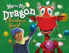 Me and My Dragon : Christmas Spirit by David Biedrzycki (2015, Hardcover)