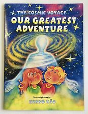 URANTIA CHILDREN'S BOOK - The Cosmic Voyage, Our Greatest Adventure by Henno Kao