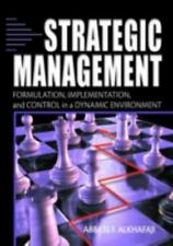 Strategic Management : Formulation, Implementation, and Control in a Dynamic...