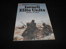UNIFORMS ILLUSTRATED  NO.17 ISRAELI ELITE UNITS ARMS & ARMOUR PRESS