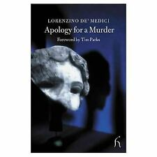 Apology for a Murder (Hesperus Classics), de'Medici, Lorenzino, New Books