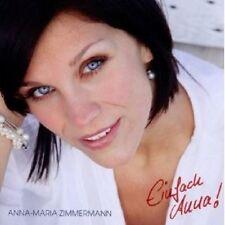 "ANNA-MARIA ZIMMERMANN ""EINFACH ANNA!"" CD NEU"