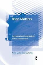 Race Matters: An International Legal Analysis of Race Discrimination-ExLibrary