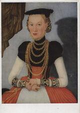Alte Kunstpostkarte - Lukas Cranach d.J. - Weibliches Bildnis