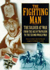 The Fighting Man: From the Age of Napoleon to World War Two, Paul Lewis Isemonge