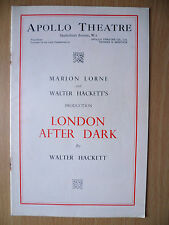 Apollo Threare Programme: LONDON AFTER DARK by Walter Hackett