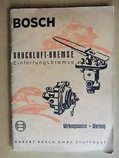 Handbuch Wirkungsweise Wartung BOSCH Druckluft Bremse Einleitung LKW Anhänger